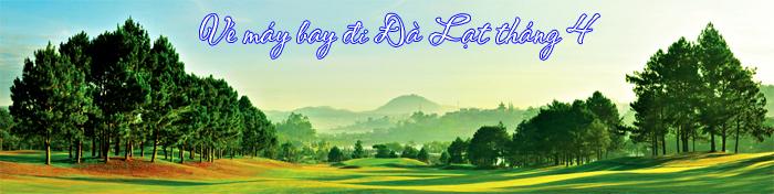 Ve-may-bay-di-da-lat-thang-4